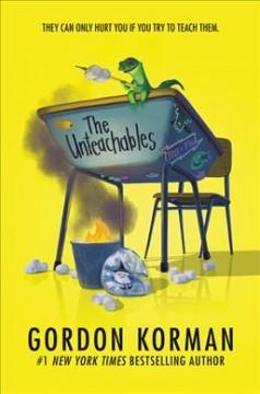 The Unteachables by Korman, Gordon