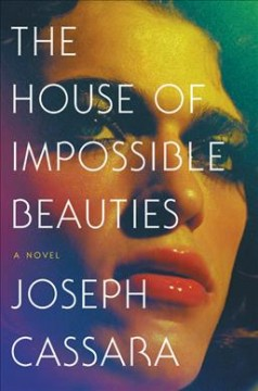 The house of impossible beauties by Cassara, Joseph