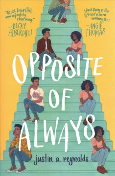 Opposite of Always by Reynolds, Justin A.