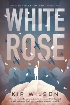 White Rose by Wilson, Kip