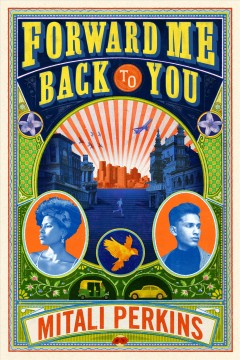 Forward Me Back to You by Perkins, Mitali