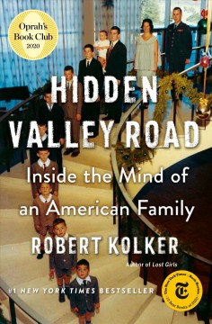 Hidden Valley Road : inside the mind of an American family by Kolker, Robert