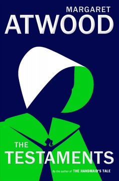 The testaments by Atwood, Margaret