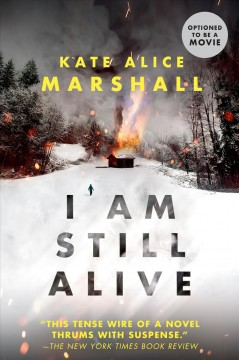 I Am Still Alive by Marshall, Kate Alice