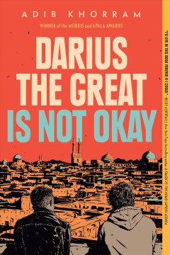 Darius the Great Is Not Okay by Khorram, Adib