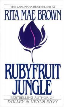 Rubyfruit jungle by Brown, Rita Mae.