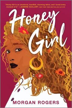 Honey girl by Rogers, Morgan.