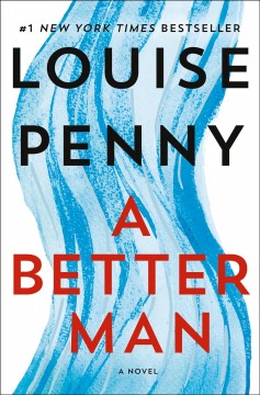 A better man by Penny, Louise