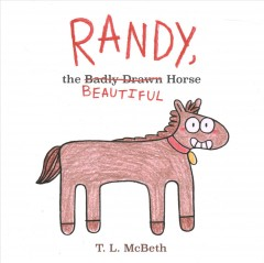 Randy, the beautiful horse by McBeth, T. L.