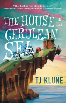 The house in the Cerulean sea by Klune, TJ