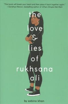 The Love and Lies of Rukhsana Ali by Khan, Sabina