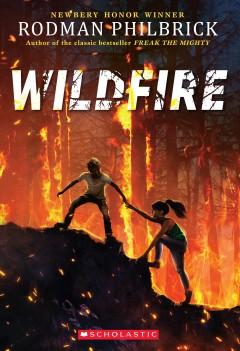 Wildfire by Philbrick, Rodman