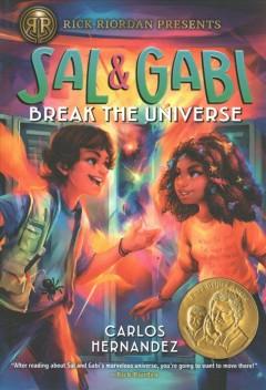 Sal & Gabi break the universe by Hernandez, Carlos Alberto