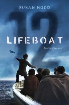 Lifeboat 12 by Hood, Susan