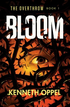 Bloom by Oppel, Kenneth