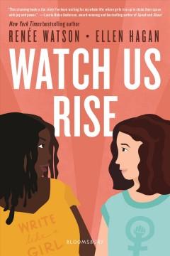 Watch Us Rise by Watson, Renee